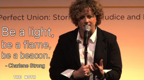 Charlene Strong, LGBT activist and documentarian, tells her heartbreaking story at The Moth.