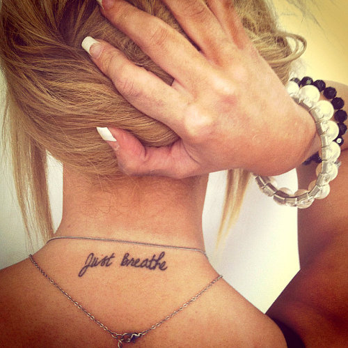 fuckyeahtattoos:  Just Breathe. I got this tattoo as a recovery from Aniexty. It has helped me a lot. Just Breathe, relax and try not to worry.  Just Breathe…