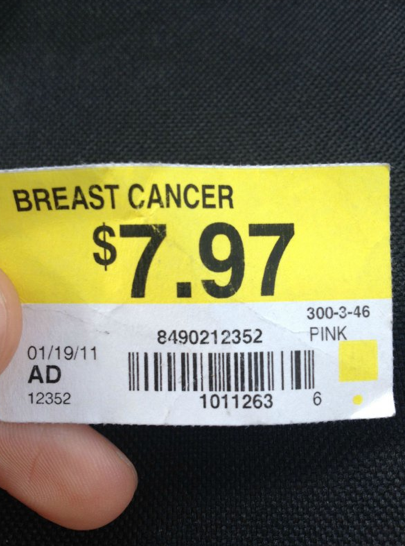 Breast Cancer for Sale at Wal-Mart You really can buy everything here.