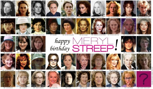 streep-brazeel:  today the most fantastic-dramatically people of the planet full 63 years old, more than 50 films, 3 oscars, another 100 or more awards, besides 7 billion fans, among whom I'm number 1. happy birthday Mez, my best teacher of interpretation! I have to thank for this day for the rest of my life, because I'm a streeper!