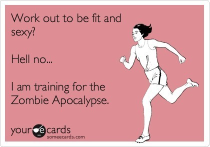 fitocracy:  Prepare yourself for the zombie apocalypse on Fitocracy: http://ftcy.co/LmPAX1