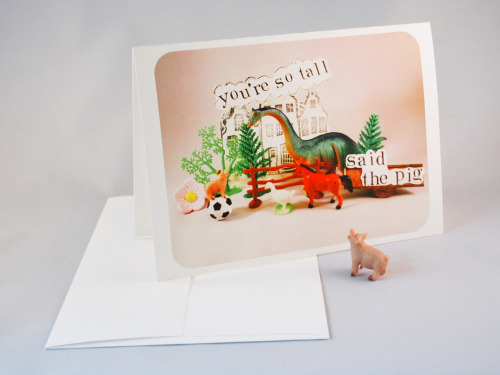 You're so tall, said the pig… Greeting card, folded 5x7, premium 120# card stock (acid free, superior archival quality) info@giftedfools.com