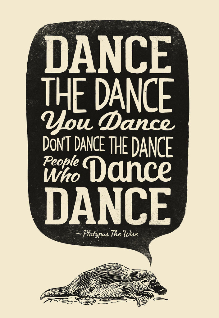 visualgraphic:  Dance the dance you dance