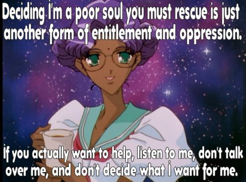socialjusticeanimemacros:   Anthy: Deciding I'm a poor soul you must rescue is another form of entitlement and opression. If you actually want to help,listen to me, don't talk over me, and don't decide what I want for me.  This one of the actual themes of Revolutionary Girl Utena, which is why it is a good show and Anthy is amazing.