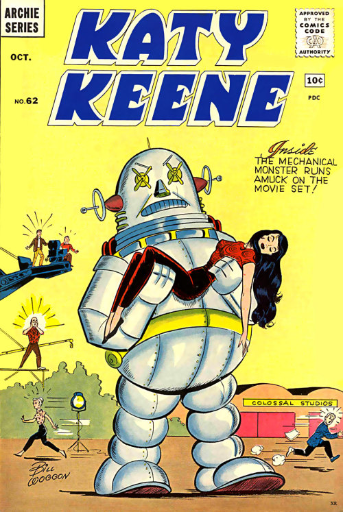Katy Keene issue #62 Artist and creator of Katy Keene, Bill Woggon's Archie Comics vintage Katy Keene cover. InsideTHE MECHANICALMONSTER RUNSAMUCK ON THEMOVIE SET! ~Joe