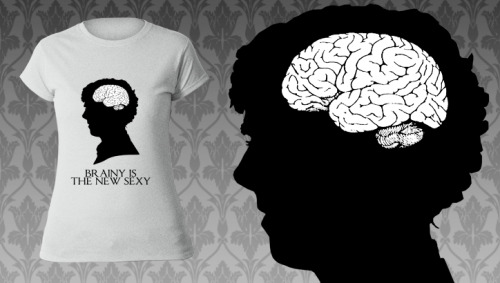 Guys, 'Brainy is the New Sexy' will be on sale at TeeBusters.com for only € 8.99 from 30th of October until 1st of November, get ready!