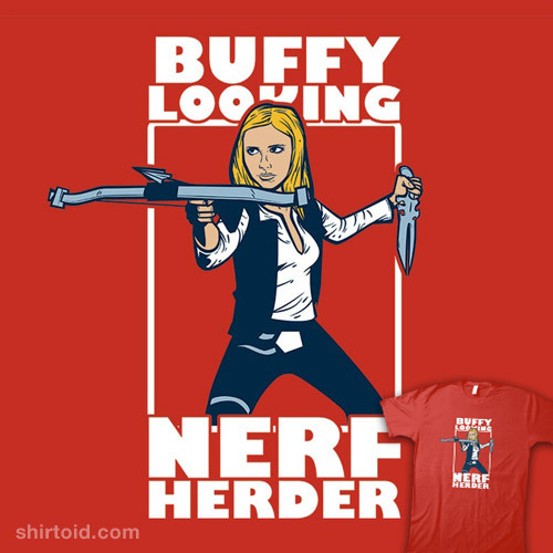 Buffy-Looking Nerf Herder
