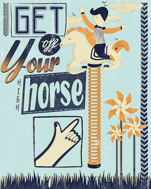 magicfran:  Get off your high horse by kileyvictoria on Flickr.