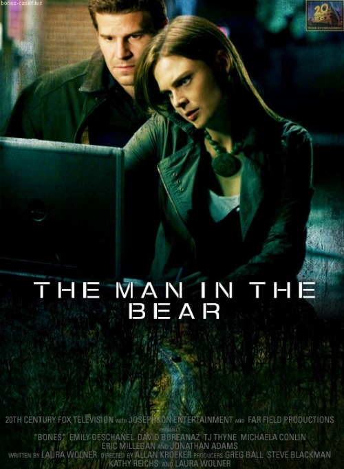 bones-casefiles:  episodes as movie posters | 1x04 The Man in the Bear