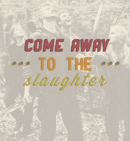 to our slaughter..