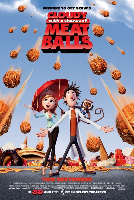 "★★★½ Cloudy with a Chance of Meatballs dir. Phil Lord, Chris Miller Another apocalyptic film. I'm not usually a fan of animated movies, but they seem to be growing on me - I mean, Up basically brought me to tears. Cloudy With A Chance of Meatballs isn't quite so moving, but it is funny. Even more so for anyone who has studied film and knows how much the filmmakers are parodying popular apocalyptic films. I mean, come on - the ""food storms"" are hitting every famous recognizable landmark around the world first? Wit, right there. Anyway, basically the film is about a boy inventor striving for the respect of his fisherman father who invents a machine that can make food from water. In a series of unfortunate events, the machine ends up in the sky and food starts falling in the form of weather. But something goes wrong. Dun-dun-duuuun. And boy inventor Flint Lockwood must save the day with his monkey sidekick and pretty weather girl in tow."