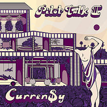 syllablesandsoliloquies:  Curren$y - Pilot Talk II