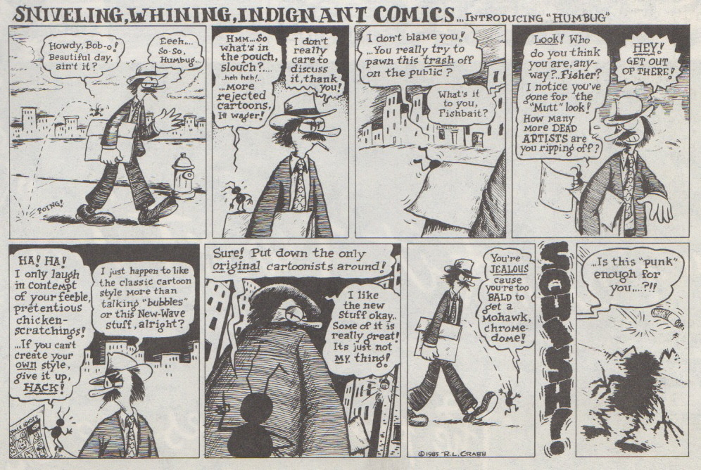 """Sniveling, Whining, Indignant Comics (introducing 'Humbug')"" by R. L. Crabb, 1985. Scanned from Weirdo Number 15, Last Gasp Eco-Funnies, Winter 1985-'86"