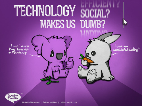 Random Doodle: Technology makes us dumb?