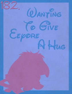 182: Wanting to Give Eeyore a Hug