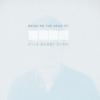 "Bring Me The Head of Kyle Bobby Dunn - Kyle Bobby Dunn <a href=""http://lowpoint.bandcamp.com/album/bring-me-the-head-of-kyle-bobby-dunn"" data-mce-href=""http://lowpoint.bandcamp.com/album/bring-me-the-head-of-kyle-bobby-dunn"">Bring Me The Head of Kyle Bobby Dunn by Kyle Bobby Dunn</a>"