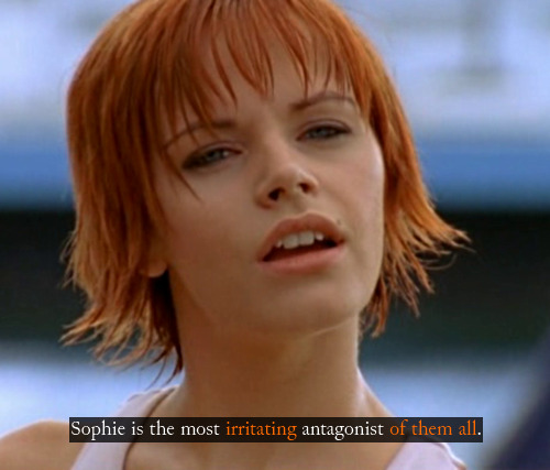 """Sophie is the most irritating antagonist of them all."""