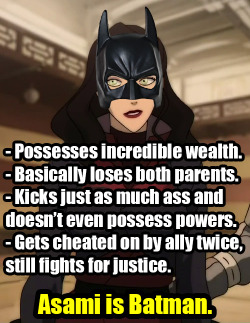 Asami is Batman or Batgirl or whatever