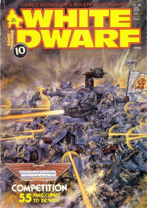 White Dwarf 93, September 1987. John Sibbick, 1987. (As the 40k launch issue this was sort of the watershed for GW heading off in their 1990s our-wargames-only direction. Great issue of the Dwarf but certainly the end of an era. IIRC it also has the last AD&D article that Dwarf was to publish.)