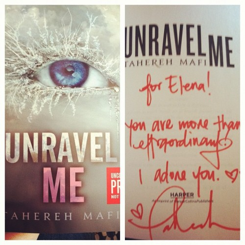 ARC Unravel Me autographed by Tahereh Mafi at ALA