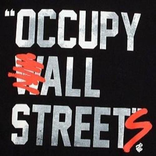americawakiewakie:  Occupy All Streets