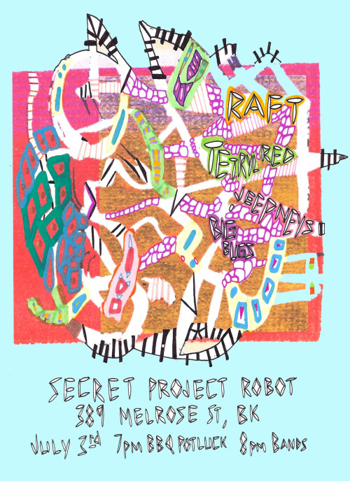 JULY 3rd Barby at Secret Project Robot w Raft and friends…  Yay America!