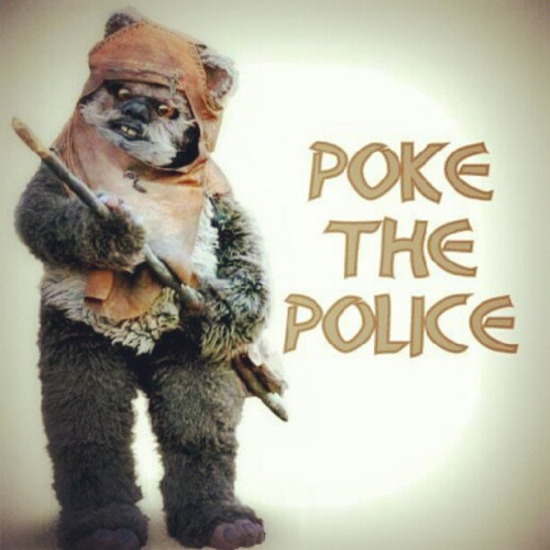 #poke the #police #ewok #starwars  (Taken with Instagram)