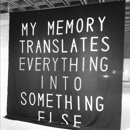 whitneymuseum:  onlycolorandlight:  Sharon Hayes, My Memory Translates Everything Into Something Else, 2012  More visitor photography from the current Sharon Hayes exhibition.