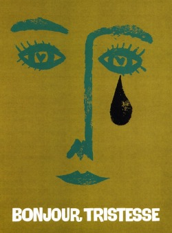 wordsandeggs:  Saul Bass poster for Sagan's Bonjour Tristesse. Via Gems.