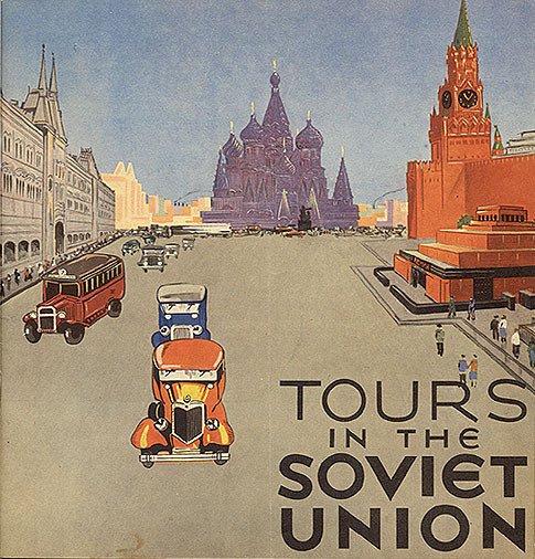 "lostsplendor:  Tours in the Soviet Union, 1932  ""See the Gulags! Watch a Workers' Paradise in Action!"""