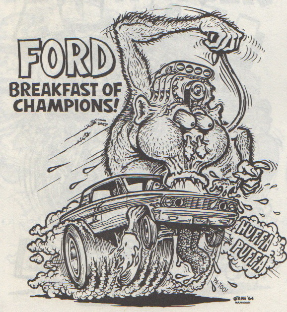 """Ford Breakfast Of Champions"" by Ed Newton for the Ed ""Big Daddy"" Roth Studios, 1964. Originally published in Big Daddy Roth's Coloring Book circ 1960s. Scanned from Weirdo Number 11, Last Gasp Eco-Funnies, Fall 1984"