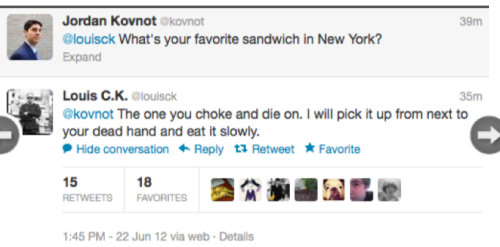 "cant-think-of-a-good-domain-name:  Twitter conversation between Louis CK and one of his ""fans."""