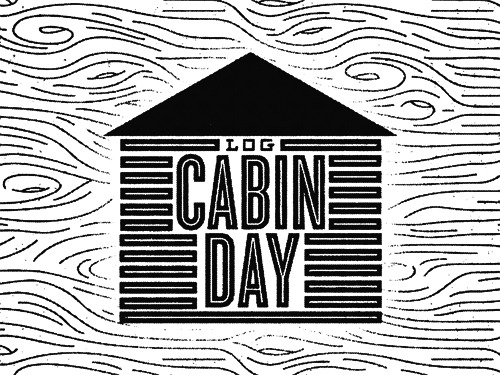 Today we pay tribute to the Log Cabin. A grand fortress made from blood and sweat and work ethic. A representation of a time, when you didn't have a home if you couldn't build one. Lincoln logs weren't even a blip on the radar, and being a lumberjack was the only recession-proof occupation. Join with us in raising our glasses to this historic and iconic symbol. Here's to Log Cabins.     Doug Penick is an art director and designer based in the very hot and deserty state of Arizona. For the better part of a decade, he has been steadily creating visual solutions for non-profit organizations and small businesses. His specialties include editorial illustration, print design & layout, web design, branding/identity, and building radical pillow forts with his two daughters and his beautiful wife, who is most definitely out of his league. twitter dribbble portfolio