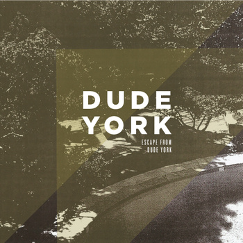 "Escape From Dude York - Dude York <a href=""http://thesoundsofsweetnothing.bandcamp.com/album/escape-from-dude-york"" data-mce-href=""http://thesoundsofsweetnothing.bandcamp.com/album/escape-from-dude-york"">Escape From Dude York by Dude York</a>"
