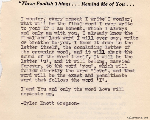 Typewriter Series #90 by Tyler Knott Gregson