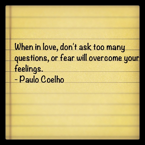 When in love … #quotes #love #paulocoelho  (Taken with Instagram)