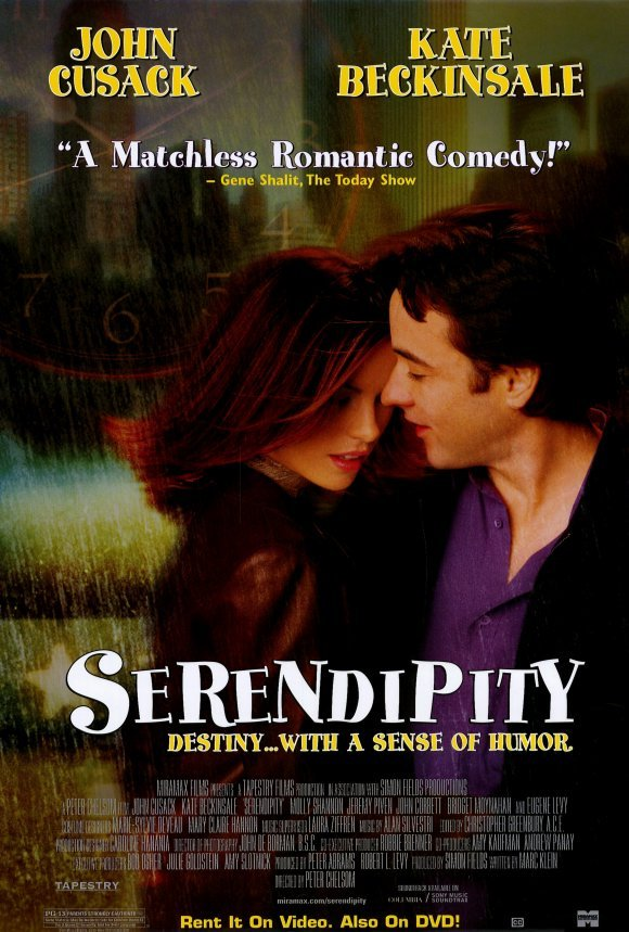 "★★★★★ Serendipity dir. Peter Chelsom Watched this again with my girlfriends tonight and once more remembered how much I freaking love this movie. How have chick flicks gone so downhill in recent years? John Cusack is infinitely dateable, Kate Beckingsale is adorable and the movie actually has some twists and turns. Compare that to some of today's fare and - yeah - writers are getting lazy. Or should I say producers and studios are. The film follows star-crossed ""soulmates"" Jonathan and Sara as they meet, put too much weight in fate and must then, years later, find each other in order to know if what they had was something special - all before their impending nuptials to other people. Jeremy Piven as Jonathan's best friend is both hilarious and surprisingly intelligent and Eugene Levy as a store ""associate"" will make you laugh out loud."