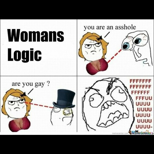 Sad yet true, women logic 😔 (Taken with Instagram)