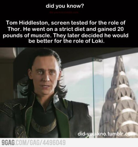Odd thing to consider, Tom Hiddleston as Thor. Just because he and Chris Hemsworth plays their roles PERFECTLY. (Plus, confirmed by Hiddleston himself on Twitter!)