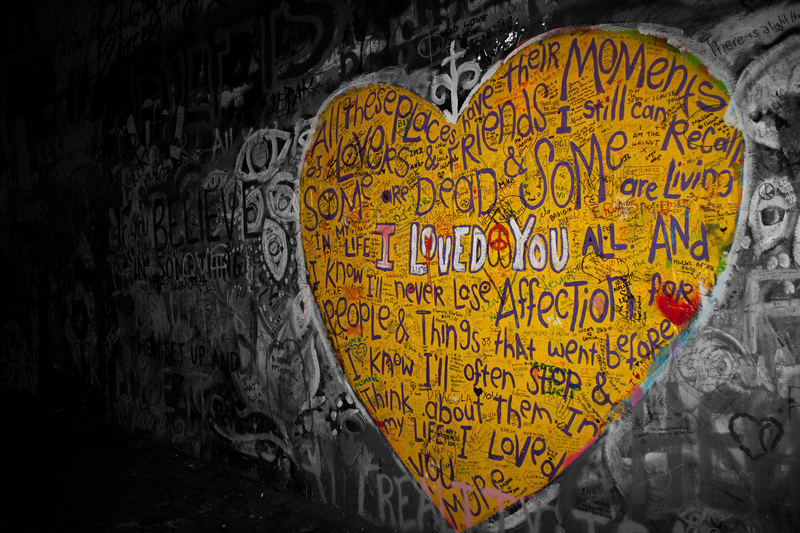I loved you - Lennon Wall, Prague. Not my street art, but I wrote a small poem in the heart. When you visit prague I suggest you to go there, it's really great!