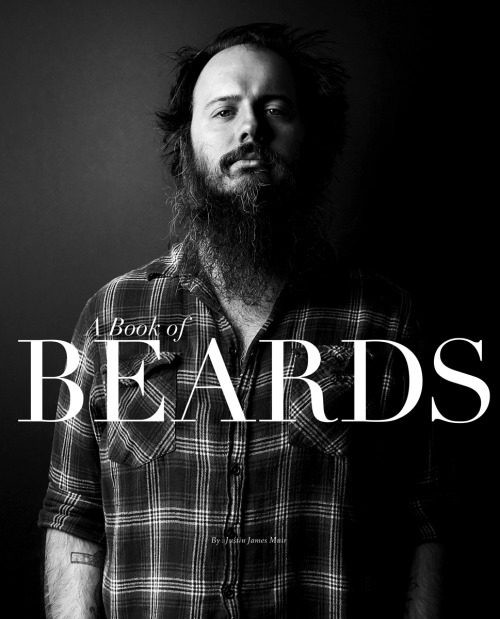 "A Book of Beards by Justin james Muir This non profit book was created he help a friend of Justin's fight testicular cancer, as well as raising funds for the Leukemia & Lymphoma Society, read the full story here.  ""Help a Friend help a cause. 86 stunning beards, 18 written contributions, 1 beautiful book"""