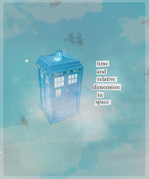doctorwho:  Time And Relative Dimensions In Space
