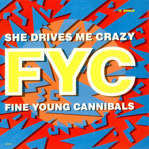 Fine Young Cannibals - Day#261 She Drives Me Crazy