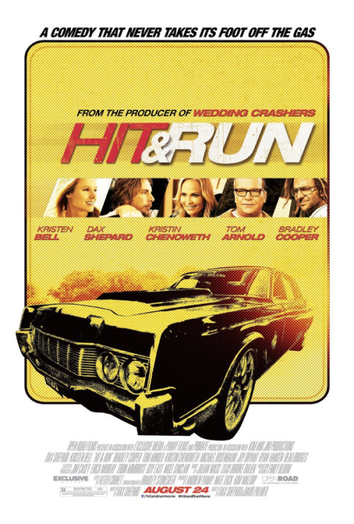 Poster: Hit & Run  (via Kristen Bell on Twitpic)