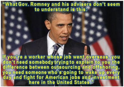 "President Obama on Romney's ""outsourcing / offshoring"" game of semantics  Reference and reference and reference"