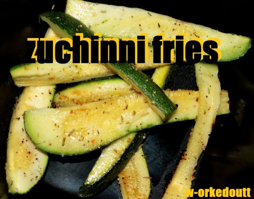 these zucchini fries only have a few ingredients and are SO delicious. theyre much less calories than the other version.  1 zucchini, cut into fry shapes salt/pepper/seasonings a bit of olive oil 1. toss the zucchini in the oil, then sprinkle on the seasonings 2. place in the oven at 400 for about 15 minutes