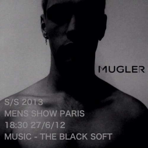 nicolaformichetti:  MUGLER men's show 27/6/12 - music by the black soft!! @muglerlive @theblacksoft #pfw (Taken with Instagram)