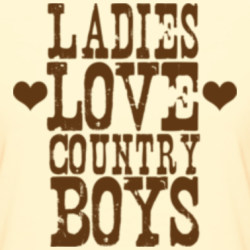 gotta love them country boys
