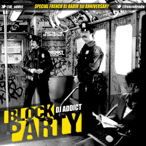 Dj Addict presents.  BLOCK PARTY Special French Dj Radio 1st Anniversary  ==> DOWNLOAD <==  01 - Maze ft. Frankie Beverly - Before I let go 02 - Black Machine - How Gee 03 - Nu Schooz - I can't wait 04 - Snow - Informer 05 - De La Soul - Buddy 06 - De La Soul - Ring ring ring 07 - Queen - Another one bites the dust (rmx) 08 - Run DMC ft. Aerosmith & Red Hot Chili Peppers - Walk this way (rmx) 09 - Sugarhill Gang - Rapper's delight 10 - Monie Love - It's a shame (my sister) 11 - Montell Jordan - This is how we do it 12 - Naughty By Nature - Holiday 13 - Naughty By Nature - Hip-Hop hooray 14 - Onyx - Slam 15 - Lords Of The Underground - Chief Rocka 16 - Inner Circle - Boom Shaka Lakka 17 - Queen Latifah - U.N.I.T.Y. 18 - The Pharcyde - Runnin 19 - Kool & The Gang - Summer Madness 20 - Dj Jazzy Jeff & The Fresh Prince - Summertime 21 - LL Cool J - Doin it 22 - Michael McDonald - I keep forgettin' (every time) 23 - Bernard Wright - Who do you love 24 - Mtume - Juicy Fruit 25 - Soul 4 Real - Candy Rain (Heavy D & Trackmasterz mix) 26 - Mary Jane Girls - All night long 27 - Color Me Badd - I wanna sex you up  www.essentialflavor.com http://twitter.com/dj_addict http://facebook.com/addictdj  http://frenchdjradio.com