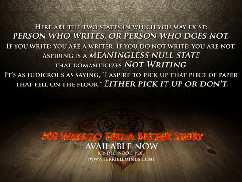 500 Ways To Tell A Better Story. Available now, y'all. http://terribleminds.com/ramble/2012/06/25/fresh-outta-the-oven-500-ways-to-tell-a-better-story/